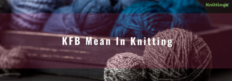 What does KFB mean in Knitting