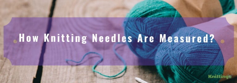 how knitting needles are measured?