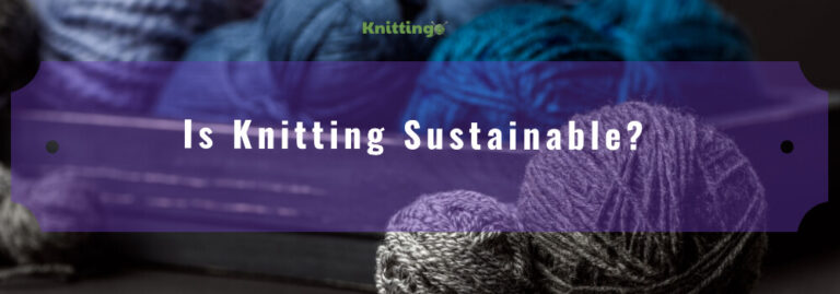 Is knitting sustainable?
