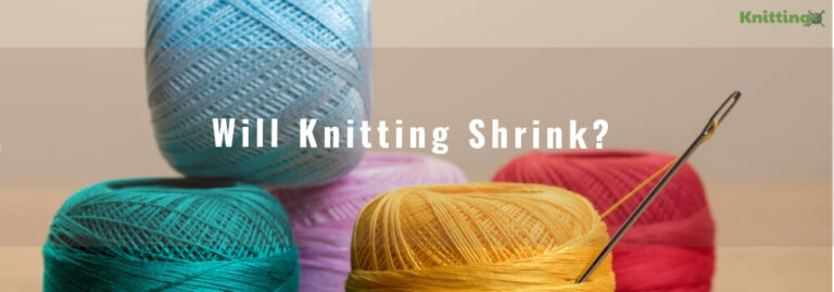 Will Knitting Shrink?