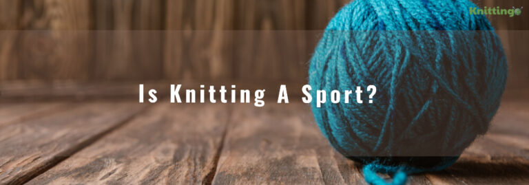 Is knitting a sport?