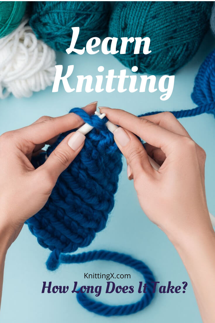 how long does it take to learn knitting